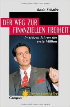 Börsen buch Der Weg zur finanziellen Freiheit In sieben Jahren die erste Million von Bodo Schaefer