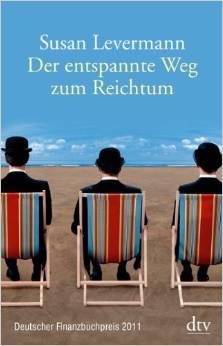 Börsen buch Der entspannte Weg zum Reichtum von Susan Levermann