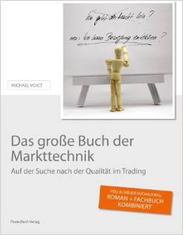 börsen buch Das große Buch der Markttechnik von Michael Voigt