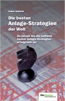 börsen buch Die besten Anlagestrategien der Welt von Volker Gelfahrt